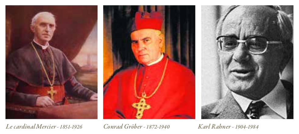 Le cardinal Mercier, Conrad Gröber, Karl Rahner