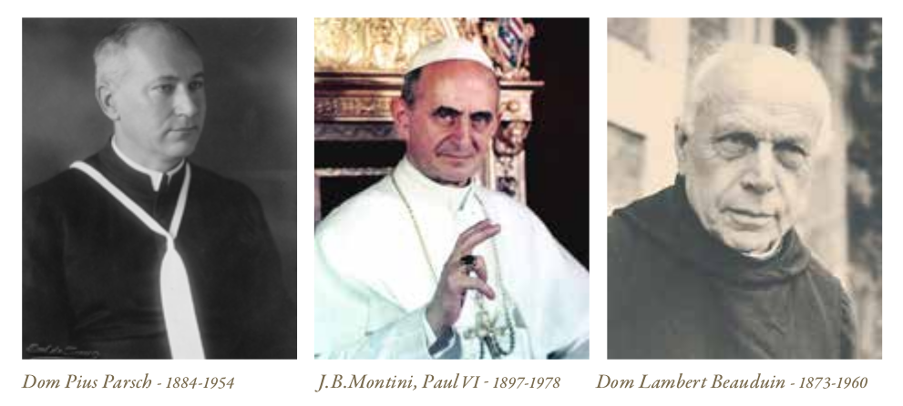 Dom Pius Parsch, J.B.Montini (Paul VI), Dom Lambert Beauduin)